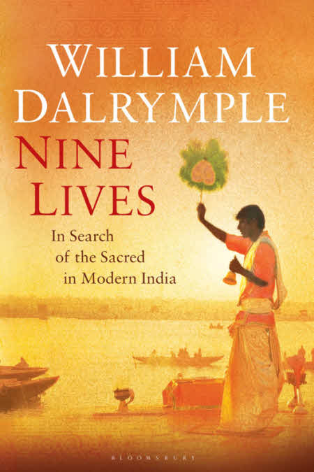 William Dalrymple's 'Nine LIves'